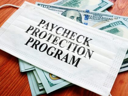 The Paycheck Protection Program: What a Long, Strange Trip It's Been